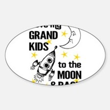 I Love My Grand Kids To The Moon And Back Bumper Stickers