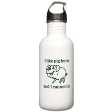 I like pig butts and I Water Bottle