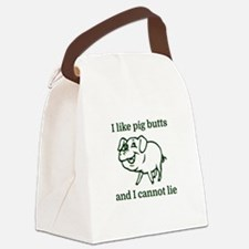I like pig butts and I cannot lie Canvas Lunch Bag