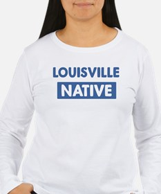 LOUISVILLE native T-Shirt