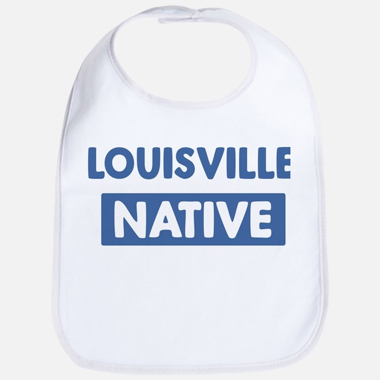 LOUISVILLE native Bib