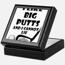 I Like Big Putts And I Cannot Lie Keepsake Box
