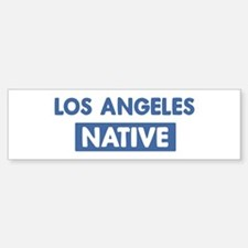 LOS ANGELES native Bumper Bumper Bumper Sticker