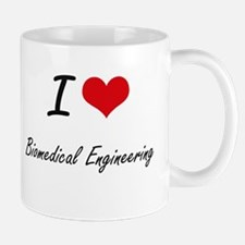 I Love Biomedical Engineering artistic design Mugs