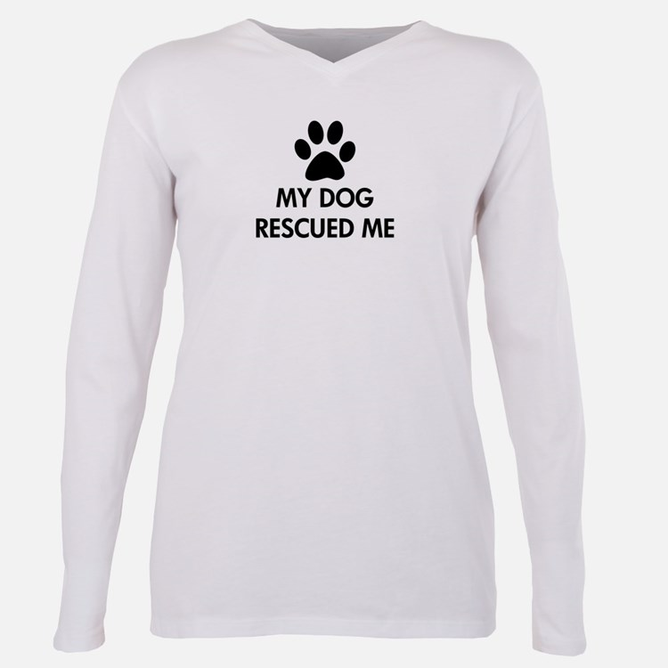 My Dog Rescued Me Plus Size Long Sleeve Tee
