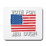 Vote for Jeb Bush Mousepad