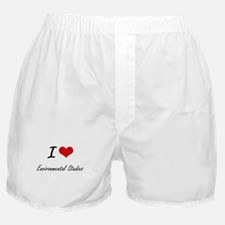 I Love Environmental Studies artistic Boxer Shorts