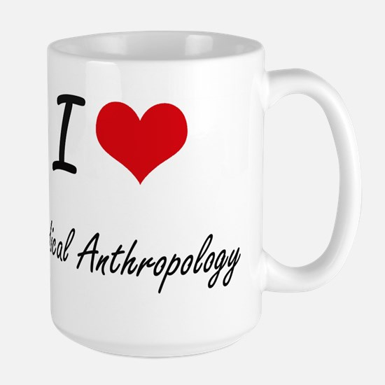 I Love Medical Anthropology artistic design Mugs