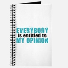 Everybody is Entitled to My O Journal