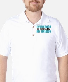 Everybody is Entitled to My O T-Shirt