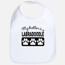My Brother Is A Labradoodle Bib
