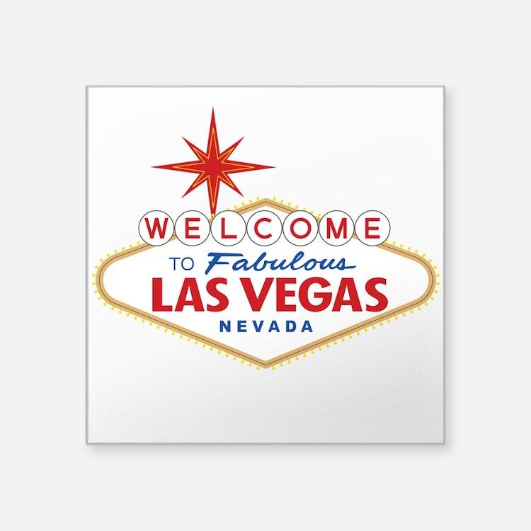 "Welcome to Fabulous Las Veg Square Sticker 3"" x 3"""
