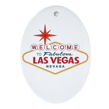 Welcome to Fabulous Las Vegas, NV Oval Ornament