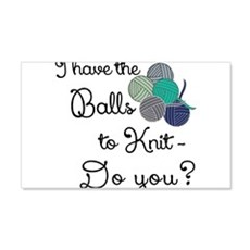 I have the balls to knit Wall Decal