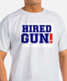 HIRED GUN! T-Shirt