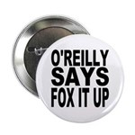 FOX IT UP Button