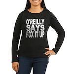 FOX IT UP Women's Long Sleeve Dark T-Shirt