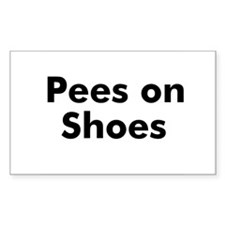Pees on Shoes Rectangle Decal