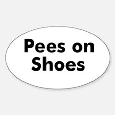 Pees on Shoes Oval Decal