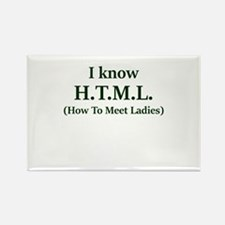 I Know H.T.M.L. (How To Meet Ladies) Magnets