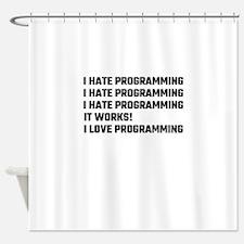 I Love Programming Shower Curtain