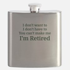 I don't want to I don't have to You can't ma Flask