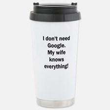 I don't need Google. My Stainless Steel Travel Mug