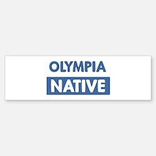 OLYMPIA native Bumper Bumper Bumper Sticker