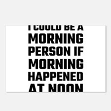 I Could Be A Morning Pers Postcards (Package of 8)