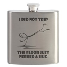 I did not trip The floor just needed a hug Flask