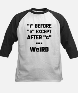 I before E Except After C Weird Baseball Jersey