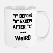 I before E Except After C Weird Mugs