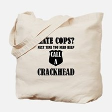 Hate Cops?Next Time You Need Help Call A Tote Bag