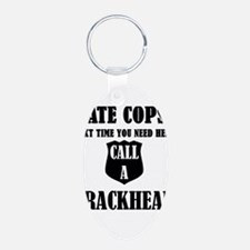Hate Cops?Next Time You Need Help Call A Keychains