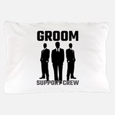 Groom Support Crew Pillow Case