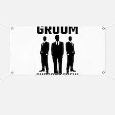 Groom Support Crew Banner