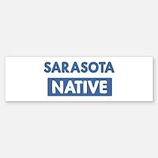 SARASOTA native Bumper Bumper Bumper Sticker