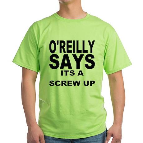 ITS A SCREW UP Green T-Shirt