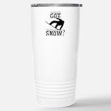 Got Snow? Travel Mug