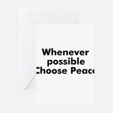 Whenever possible Choose Peac Greeting Cards (Pk o