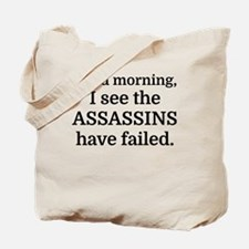 Good morning, I see the assassins have fa Tote Bag