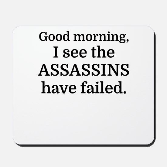 Good morning, I see the assassins have f Mousepad