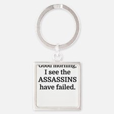 Good morning, I see the assassins have f Keychains
