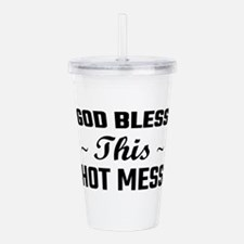 God Bless This Hot Mes Acrylic Double-wall Tumbler