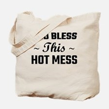 God Bless This Hot Mess Tote Bag