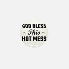 God Bless This Hot Mess Mini Button (10 pack)