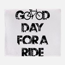 Good Day For A Ride Throw Blanket