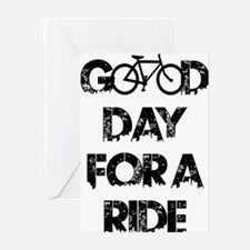 Good Day For A Ride Greeting Cards