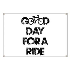 Good Day For A Ride Banner