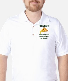 FITNESS? More like fitness whole pizza T-Shirt